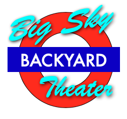 Big Sky Backyard Theater