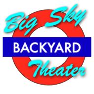 Big Sky Backyard Theater